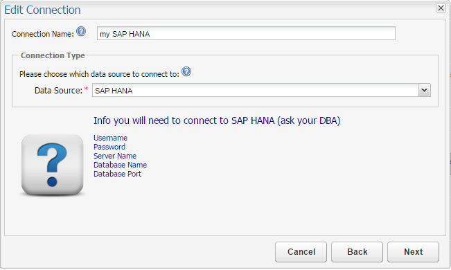 Configuring Connections: SAP HANA – Customer Support